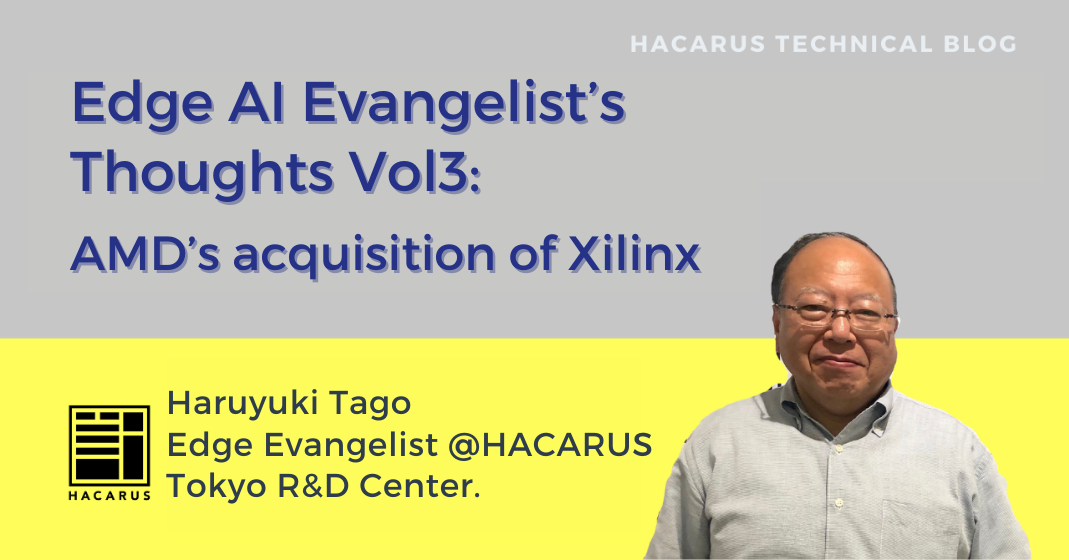 Edge AI Evangelist's Thoughts Vol3: AMD's Acquisition Of Xilinx